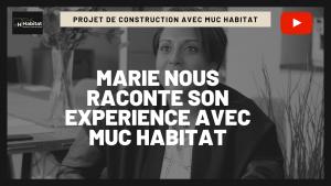 Marie témoigne de son expérience avec Muc Habitat : découvrez son avis