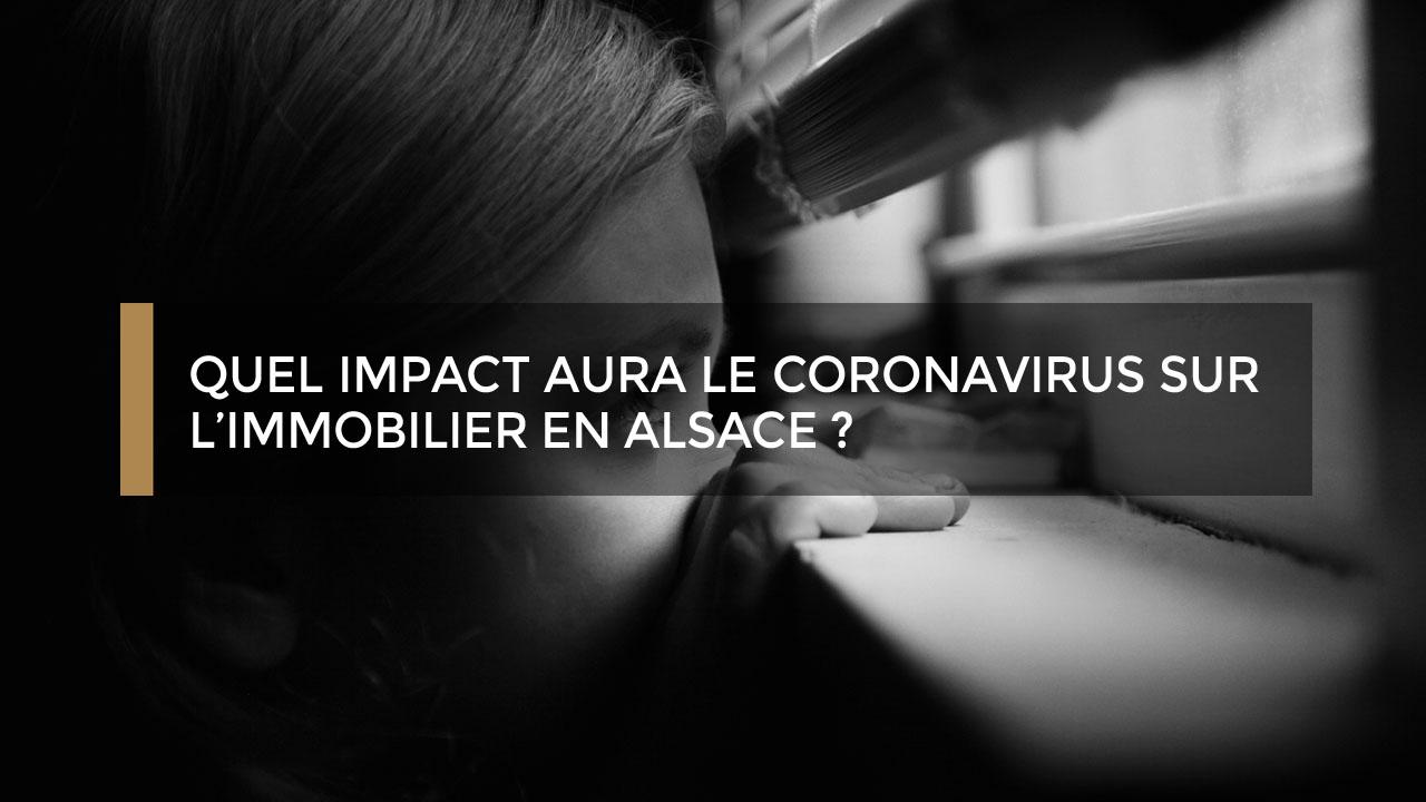 Quel impact aura le coronavirus sur l'immobilier en Alsace ?