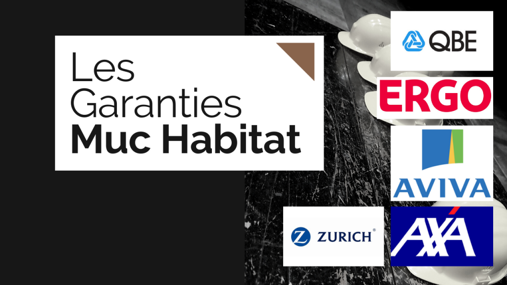 Garanties et Assurances Muc Habitat